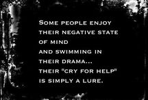 The Love Quotes Life Quotes : Some people enjoy their negative state of mind and swimming in their drama… th…