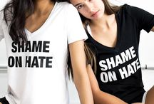 SHAME ON HATE PROJECT / A project inspired by recent hate driven events around the world with the hopes of spreading love and equality. Partial proceeds go to the Heather Heyer Foundation.