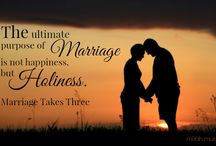 Biblical Marriage / Marriage takes three.  It's not about happiness, but holiness.