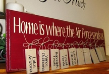 Home is Where the Air Force Sends Us / by Jennifer Barton
