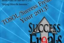 Success Freaks Show  #77 - 100 / January 2013 thru