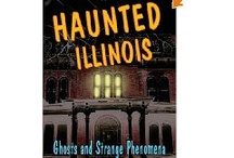 Places I Have Been...Haunted and Weird Illinois / by Angie Anderson