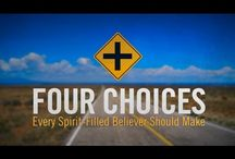 Four Choices Every Spirit-Filled Believer Should Make