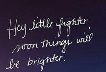 Hey little fighter...