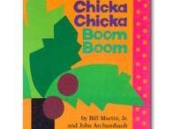 Chicka Chicka  / Ideas and printables by Bill martin Jr.