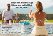 Win 5 nights at Miskawaan Luxury Beachfront Villas / Miskawaan is celebrating 8 years of providing the best service to family oriented holiday makers.   Get a chance to win a 5 nights stay in one of our luxury 4 bedroom beachfront villas in Koh Samui, Thailand / by Miskawaan Villas