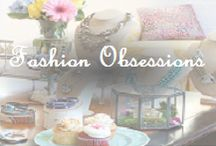 Fashion Obsessions