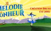 La Mélodie du Bonheur - Bruxellons! 2015