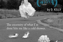 Chasing Cassidy / Inspiration and teasers for Chasing Cassidy by D. Kelly