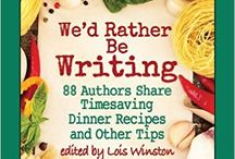 We'd Rather Be Writing / Authors from the book share photos of their favorite dessert recipes. The book is available in print on Amazon and in ebook on Kindle, B&N, Kobo and iTunes and also includes advice on writing and time saving tips.