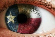 Texas is.... / All things Texan / by Juanita Gray
