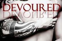 Devoured series by Emily Snow / by Angel Gibson