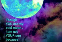 YOU are my moon my DEAR