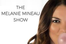 Podcast- The Melanie Mineau Show / Be the first to know what's trending in pop culture and in a young female's mind by subscribing to the most popular podcast, The Melanie Mineau Show.