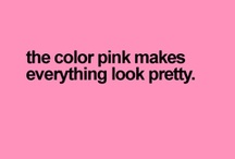 PINK - it's my fa-vour-ite colour!