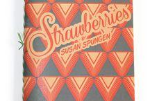 Strawberries / Short Stack Vol 3: Strawberries by Susan Spungen  https://shortstackeditions.squarespace.com/store/copy-of-vol-3-strawberries-by-susan-spungen
