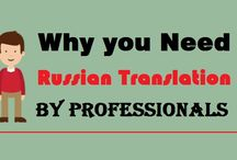 """Why you Need """"Russian Translation"""" by professionals"""