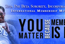 MEMBERSHIP MATTERS / Highlighting the privelege of being a financial and active member of the Lovely Royal Blue and White Sisterhood of Zeta Phi Beta Sorority, Incorporated