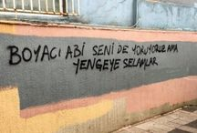 Duvar Yazıları / Street Writing