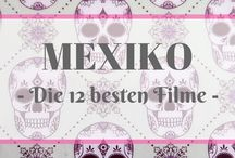 What makes Mexico so special / Witziges, skurriles und philosophisches über Mexiko.