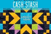Quilt Match Up:  Cash vs. Stash