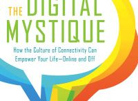 """Sarah Granger's new book, The Digital Mystique / MOMocrats emerita Sarah Granger's written a new book for women and their families about """"how the culture of connectivity can empower your life -- online and off."""""""