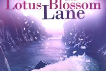 Lotus Blossom Lane / Saving Angels series, book 3.