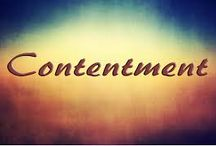 Contentment / We frequently think that to be happy we have to feel an excitement, or heightened sense of delight or similar emotions. Contentment is what a person needs to have in their daily life. A calm, secure feeling of well being - that is real happiness. To realise that can in itself bring about greater satisfaction and contentment with our life. Thinking of happiness in other ways will fail to bring a sense of wellbeing, peace, quiet joy and satisfaction - that is, contentment.