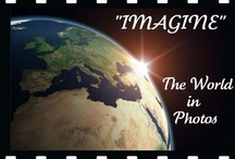 """""""IMAGINE"""" The World in Photos / by Delta...Charmers"""