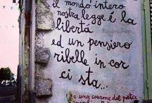 SCRITTE SUI MURI / scritte significative sui muri delle città