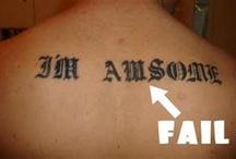tattoo fail / by The Happy Homebody