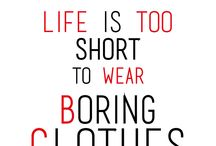 Fashion Quotes / Our favorite fashion quotes