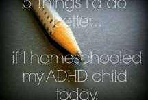 ADHD / by Amy Manley