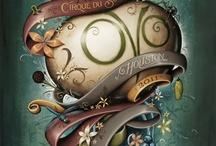 Cirque du soleil 👏 / by VIOLETTA Eros