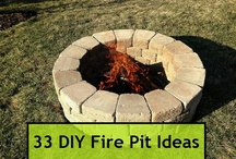 Fire Pit Ideas / by Haley Crayton