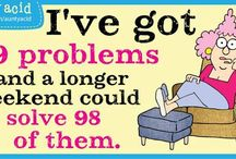 LTC Fave Aunty Acid / Quips from Aunty Acid for women of an assured age.
