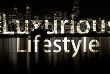 The Luxurious Lifestyle! / The Luxurious Lifestyle! / by The Luxury Club