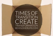 BeholdHerBlog / Transitions and Transformations