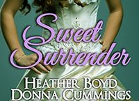 Sweet Surrender / Historical Romance Box Set ~ Limited Edition ~ Only 99 cents!
