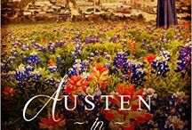 Austen in Austin, Volume I / Four Texas-Set Novellas Based on Jane Austen's Novels! Discover four heroines in historical Austin, TX, as they find love--Jane Austen style.
