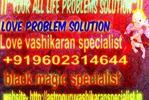 Black Magic Specialist baba ji | +91-9602314644 / O96O2314644?09602314644?website- http://gokulbabaji.blogspot.in O96O2314644 black magic : specialist baba ji O96O2314644?09602314644?website- http://gokulbabaji.blogspot.in O96O2314644 black magic : To Control Girl, Boy, Wife, Husband O96O2314644?09602314644?website- http://gokulbabaji.blogspot.in O96O2314644 black magic : specialist baba ji
