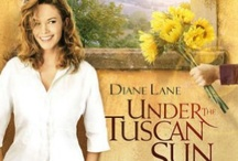 under the tuscan sun movie / by Kathy Dallas