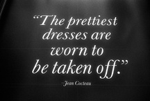 Favorite Quotes / by Jennifer Abbott