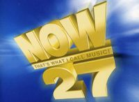 NOW 27 / NOW That's What I Call Music 27 Artists