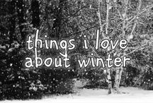 Things I Love....Winter Edition / by Hope King