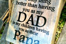 Fathers Day / Fathers Day / by Banndit1@hotmail.com