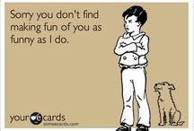 MY humor :) / by Alejandra Figueroa