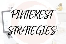 ♥︎ PINTEREST STRATEGIES / The best Pinterest strategies to grow your blog traffic