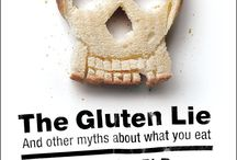 The Gluten Lie / An incendiary work of science journalism debunking the myths that dominate the American diet and showing readers how to stop feeling guilty and start loving their food again—sure to ignite controversy over our obsession with what it means to eat right.