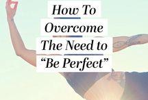 Je suis perfectionniste / Se libérer de la perfection, apprendre à lâcher-prise, passer à l'action, faire au lieu de faire parfait